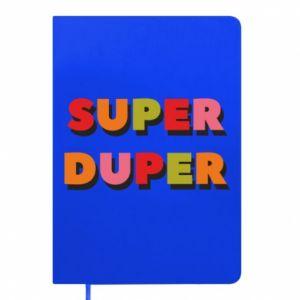 Notepad Super duper