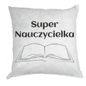 Pillow Super teacher