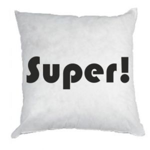 Pillow Super!