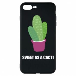 Phone case for iPhone 8 Plus Sweet as a cacti