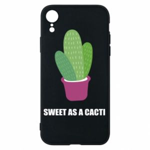 Phone case for iPhone XR Sweet as a cacti