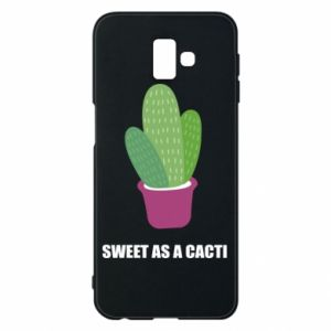 Phone case for Samsung J6 Plus 2018 Sweet as a cacti