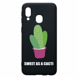Phone case for Samsung A40 Sweet as a cacti
