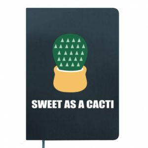 Notes Sweet as a round cacti