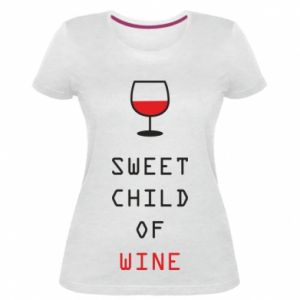 Damska premium koszulka Sweet child of wine