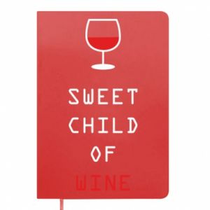 Notes Sweet child of wine