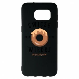 Samsung S7 EDGE Case I work out to eat