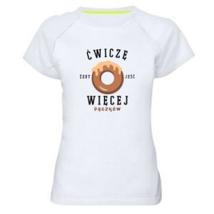 Women's sports t-shirt I work out to eat