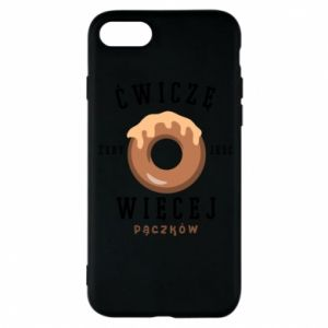 Phone case for iPhone 8 I work out to eat