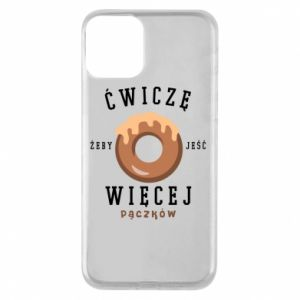 Phone case for iPhone 11 I work out to eat