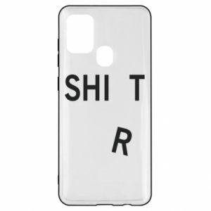 Samsung A21s Case T-SHIrT