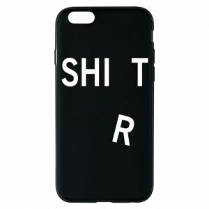 Phone case for iPhone 6/6S T-SHIrT
