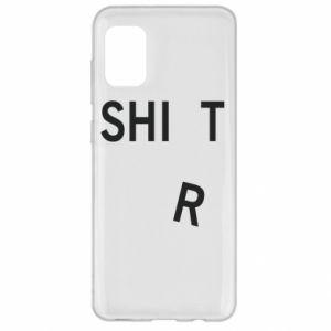 Samsung A31 Case T-SHIrT