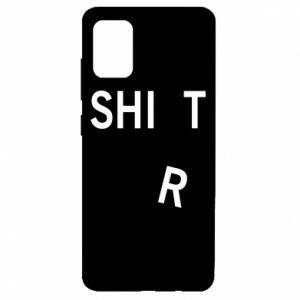 Samsung A51 Case T-SHIrT