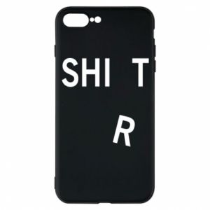 Phone case for iPhone 7 Plus T-SHIrT