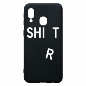 Phone case for Samsung A40 T-SHIrT