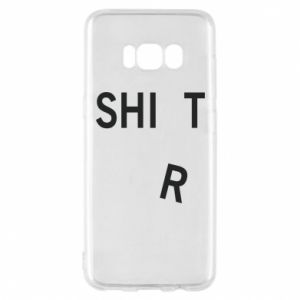 Phone case for Samsung S8 T-SHIrT