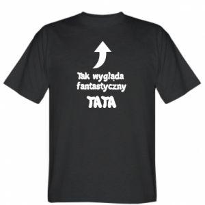 Koszulka Tak wygląda fantastyczny Tata