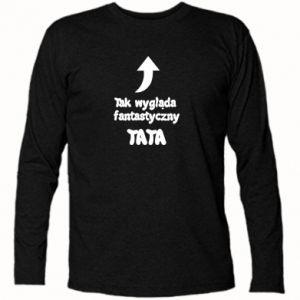 Koszulka z długim rękawem Tak wygląda fantastyczny Tata
