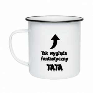Kubek emaliowane Tak wygląda fantastyczny Tata