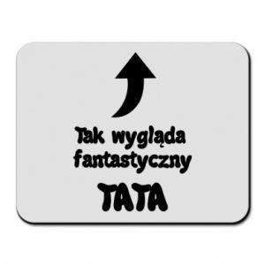 Podkładka pod mysz Tak wygląda fantastyczny Tata