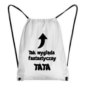 Plecak-worek Tak wygląda fantastyczny Tata
