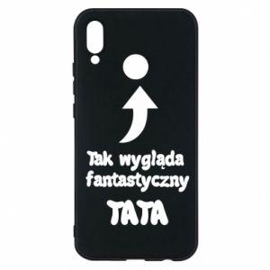 Etui na Huawei P20 Lite Tak wygląda fantastyczny Tata
