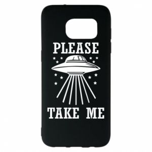 Samsung S7 EDGE Case Take me please