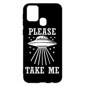 Samsung M31 Case Take me please