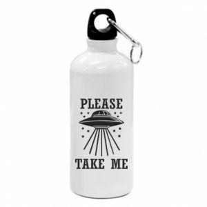 Water bottle Take me please