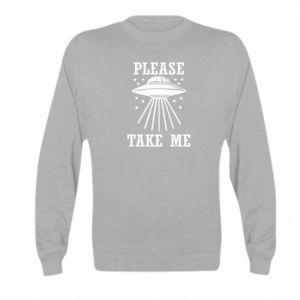 Kid's sweatshirt Take me please