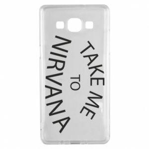 Etui na Samsung A5 2015 Take me to nirvana