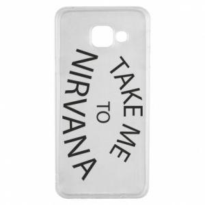 Etui na Samsung A3 2016 Take me to nirvana