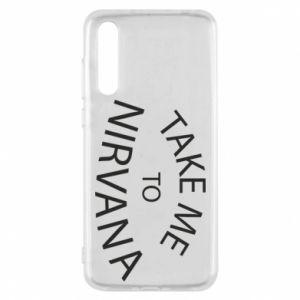 Etui na Huawei P20 Pro Take me to nirvana