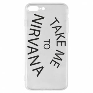 Etui na iPhone 8 Plus Take me to nirvana
