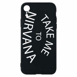 Etui na iPhone XR Take me to nirvana