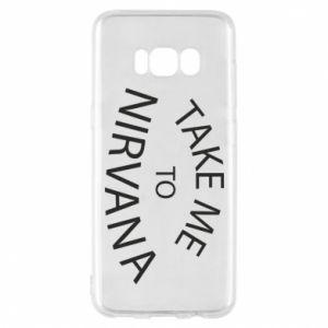 Etui na Samsung S8 Take me to nirvana