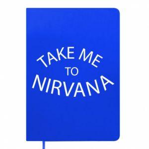 Notes Take me to nirvana