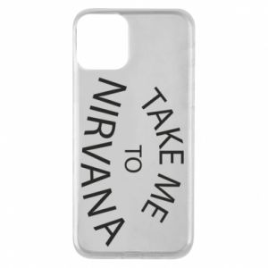 Etui na iPhone 11 Take me to nirvana