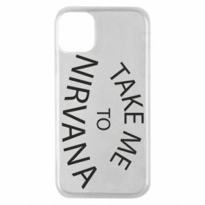 Etui na iPhone 11 Pro Take me to nirvana