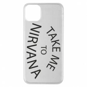 Etui na iPhone 11 Pro Max Take me to nirvana