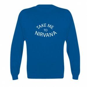 Bluza dziecięca Take me to nirvana
