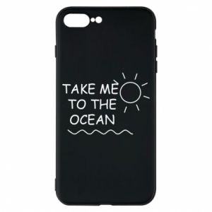 Etui na iPhone 8 Plus Take me to the ocean