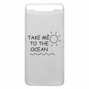 Etui na Samsung A80 Take me to the ocean