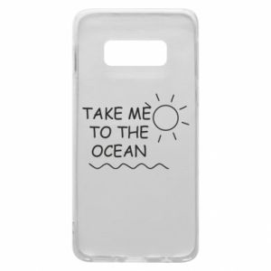 Etui na Samsung S10e Take me to the ocean
