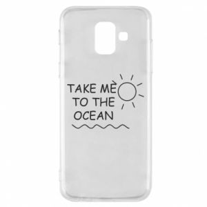 Etui na Samsung A6 2018 Take me to the ocean
