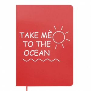 Notepad Take me to the ocean