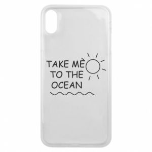 Etui na iPhone Xs Max Take me to the ocean
