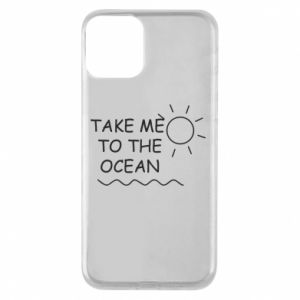 Etui na iPhone 11 Take me to the ocean