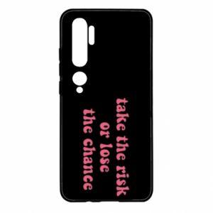 Etui na Xiaomi Mi Note 10 Take the risk or lose the chance